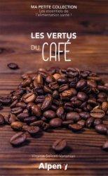 Dernières parutions dans Ma peitie collection, Les vertus du café