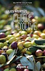 Dernières parutions dans C'est naturel, c'est ma santé, Les vertus de l'huile d'olive