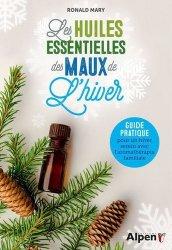 Dernières parutions sur Phytothérapie - Aromathérapie, Les huiles essentielles des maux de l'hiver