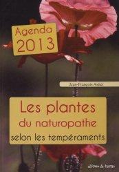 Souvent acheté avec Le coquelicot, poète des champs, le Les plantes du naturopathe selon les tempéraments