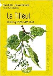 Dernières parutions dans Le compagnon végétal, Le tilleul