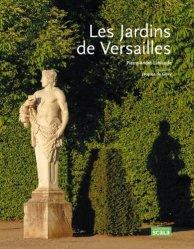 Souvent acheté avec Le jardin spontané, le Les Jardins de Versailles