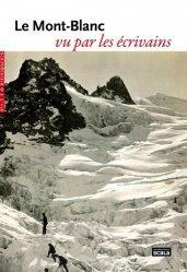 Dernières parutions dans Pittoresques, Le Mont-Blanc vu par les écrivains