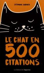 Dernières parutions sur Chat, Le chat en 500 citations