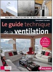 Souvent acheté avec Les pollutions électromagnétiques, le Le guide technique de la ventilation