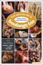 Souvent acheté avec Le manuel du garçon boucher, le Les secrets de la boulange bio - 110 recettes sucrées et salées