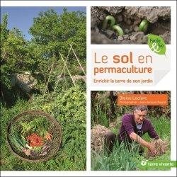 Souvent acheté avec Je prépare mon potager d'hiver, le Le sol en permaculture
