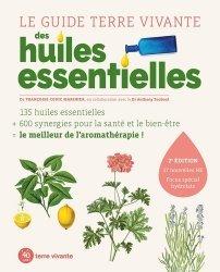 Dernières parutions dans Conseils d'expert, Le guide terre vivante des huiles essentielles