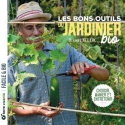 Dernières parutions dans Facile & bio, Les bons outils du jardinier bio
