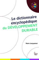 Souvent acheté avec Histoire de l'architecture, le Le dictionnaire encyclopédique du developpement durable