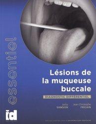 Dernières parutions sur Dentaire, Lésions de la muqueuse buccale