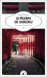 Nouvelle édition Le Pèlerin de shikoku
