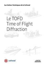 Dernières parutions dans Les Cahiers Techniques de la Cofrend, Le TOFD