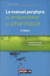 Souvent acheté avec Reconnaissances BP, le Le manuel Porphyre du préparateur en pharmacie