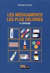 Dernières parutions sur Médicaments - Ordonnances, Les médicaments les plus délivrés
