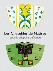 Dernières parutions sur Art textile, Les Chasubles de Matisse pour la chapelle de Vence
