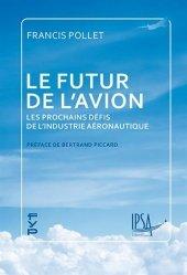 Dernières parutions sur Aéronautique, Le futur de l'avion
