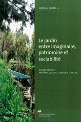 Dernières parutions dans Jardins & Société, Le jardin entre imaginaire, patrimoine et sociabilité