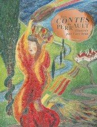Dernières parutions sur XXéme siécle, Les contes de Perrault illustrés par l'art brut