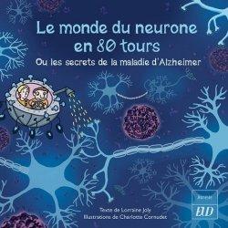 Dernières parutions sur Pour les enfants, Le monde du neurone en 80 tours