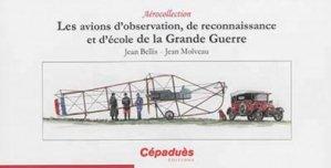Dernières parutions dans Aérocollection, Les avions d'observation, de reconnaissance et d'école de la Grande Guerre