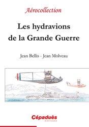 Dernières parutions dans Aérocollection, Les hydravions de la grande guerre
