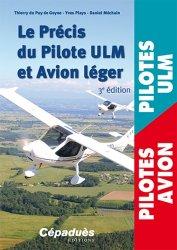 Dernières parutions sur ULM - Paramoteur, Le Précis du Pilote ULM et Avion léger
