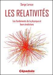 Dernières parutions sur Histoire de la physique, Les Relativités