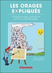 Dernières parutions sur Météorologie - Climatologie, Les orages expliqués