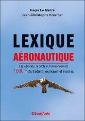 Dernières parutions sur Aéronautique, Lexique aéronautique