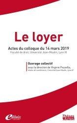 Dernières parutions sur Immobilier et droit de la construction, Le loyer. Actes du colloque du 14 mars 2019