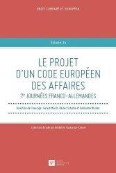 Dernières parutions sur Droit européen des affaires, Le projet d'un code européen des affaires