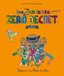 Souvent acheté avec Famille (presque) Zéro Déchet - Ze Guide, le Les zenfants zero déchet