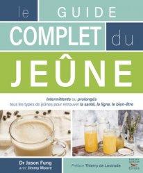 Souvent acheté avec La diététique des cinq éléments, le Le guide complet du jeûne