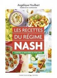 Dernières parutions sur Alimentation - Diététique, Les recettes du régime NASH contre la maladie du foie gras