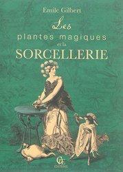 Souvent acheté avec Le Sourcier face à la Science, le Les plantes magiques et la sorcellerie