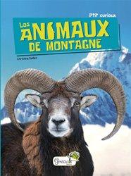 Dernières parutions dans P'tit curieux, Les animaux de montagne