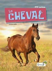 Dernières parutions sur Chevaux - Poneys - Anes, Le cheval