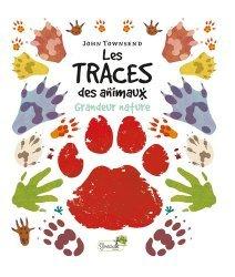 Dernières parutions sur Vie des animaux, Les traces des animaux