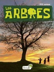 Dernières parutions sur Arbres et arbustes, Les arbres