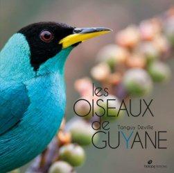 Souvent acheté avec Oiseaux des Antilles et des Caraïbes, le Les oiseaux de Guyane