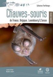 Nouvelle édition Les Chauves-Souris de France, Belgique, Luxembourg et Suisse