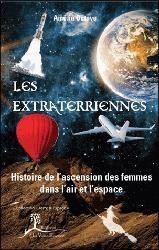 Dernières parutions sur Astronomes et astrophysiciens, Les Extraterriennes