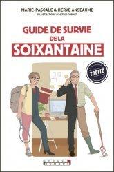 Dernières parutions dans Guide de survie, Le guide de survie de la soixantaine