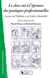 Dernières parutions sur Aide à la vie quotidienne - Economie sociale et familiale, Le chez-soi à l'épreuve des pratiques professionnelles