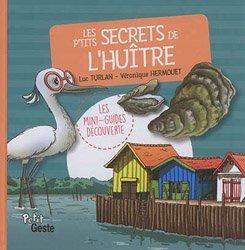 Dernières parutions sur Invertébrés d'eau de mer, Les p'tits secrets de l'huitre