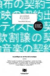 Dernières parutions sur Propriété littéraire et artistique, Les contrats de la musique. Le juridique au service de la musique, 7e édition
