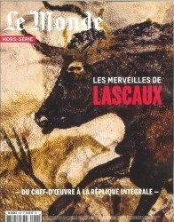 Dernières parutions sur Arts premiers et arts primitifs, Le Monde Hors-série N° 55, mars-mai 2017 : Lascaux