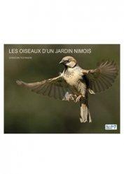 Dernières parutions sur Ornithologie, Les oiseaux d'un jardin nîmois
