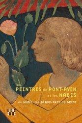 Dernières parutions sur Monographies, Les Peintres de Pont-Aven et les Nabis. Au Musée des Beaux-Arts de Brest